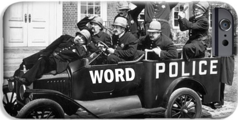 word police https://mythsofthemirror.com/2015/08/03/the-word-police/